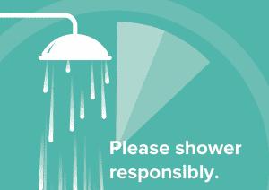 shower responsibly