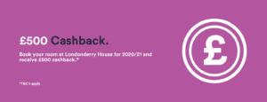 £500 Cashback Londonderry House