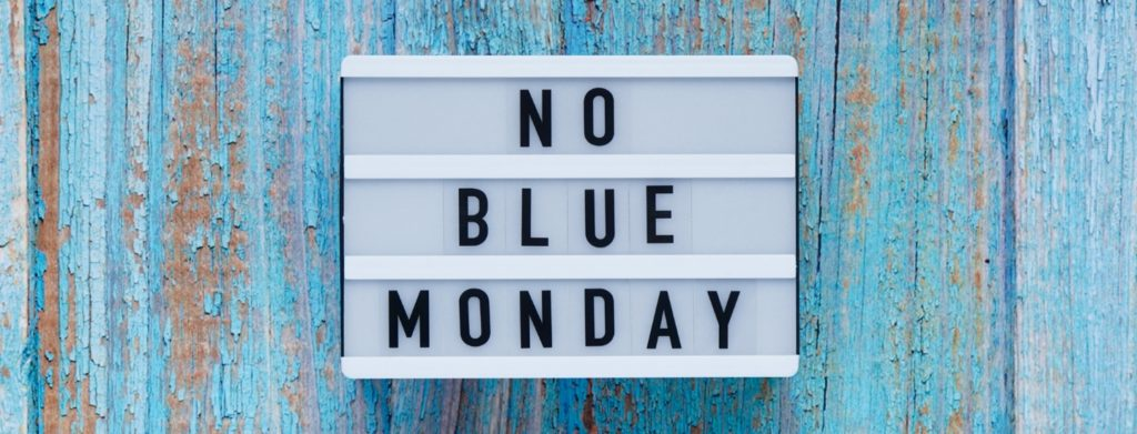 No Blue Monday blog header