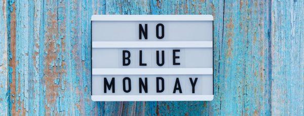 No Blue Monday blog header